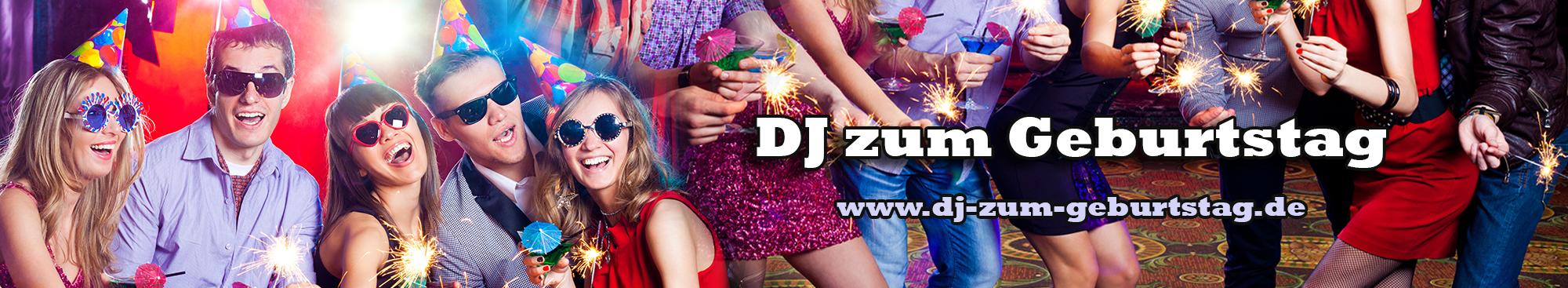 DJ zum Geburtstag – Sie feiern? – Wir haben passende Musik | DJ zum Geburtstag